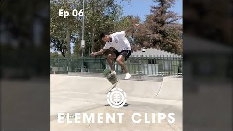 Element Clips - Ep 06 - Nyjah Huston, Mason Silva, Nassim Guammaz, jake Darwen & More | Element