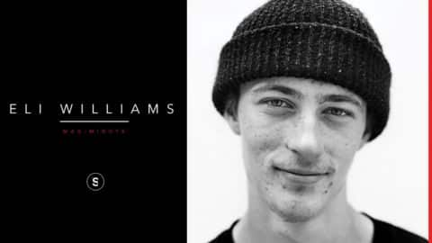 Eli Williams - Mag Minute - theskateboardmag