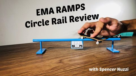 EMA Ramps Fingerboard Circle Rail Review with Spencer Nuzzi | ihatespencernuzzi