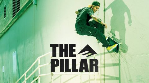 Emerica Presents: The Pillar | emerica