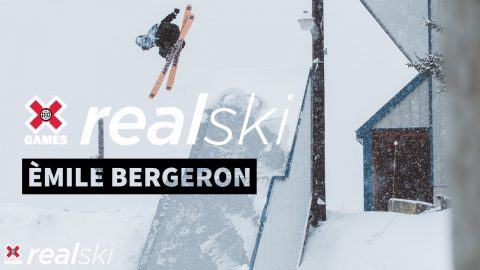Émile Bergeron: REAL SKI 2020 | World of X Games | X Games