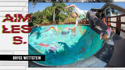 Enter the Vibrant Life of Bryce Wettstein   Aimless Episode 10   Dew Tour