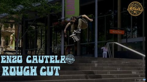 Enzo Cautela: FUX With KRUX: Rough Cut | Krux Trucks