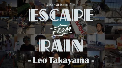 『Escape From Rain』- Leo Takayama - SKATEBOARDING PLUS