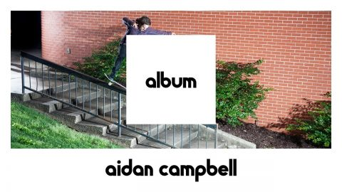 etnies ALBUM: Aidan Campbell FULL PART (24 hours Only) - etnies