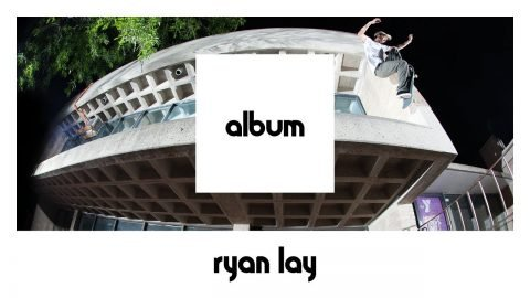 etnies ALBUM: Ryan Lay FULL PART (24 hours Only) - etnies