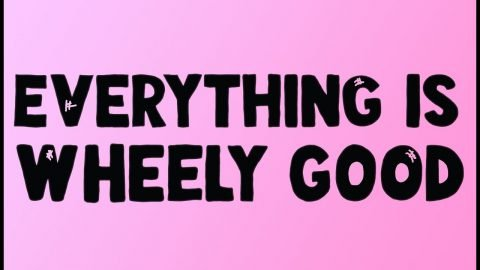 Everything is Wheely Good | veganxbones