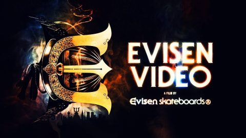 EVISEN VIDEO - Official Trailer #2 (2017) - Evisen Skateboardsゑ