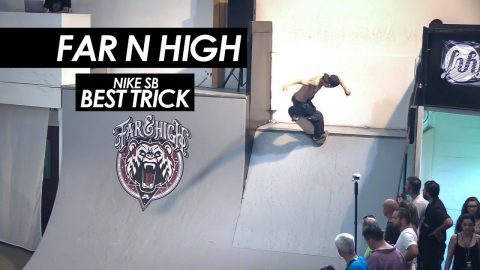 Far N High 2017 Nike SB best trick - tomothehomeless