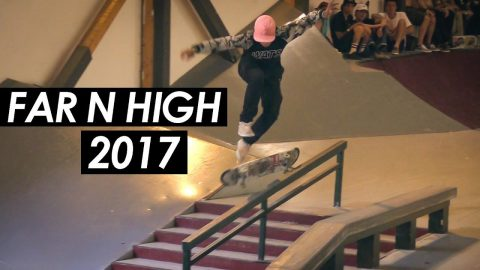 Far N High 2017 - What went down - tomothehomeless