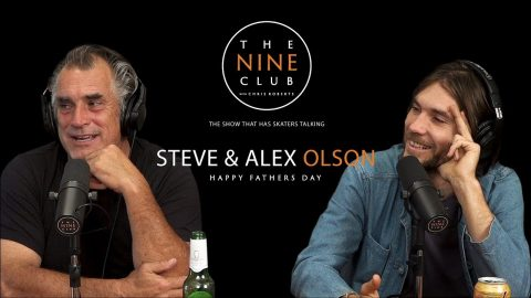 Father's Day With Steve And Alex Olson | The Nine Club With Chris Roberts | The Nine Club
