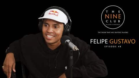 Felipe Gustavo | The Nine Club With Chris Roberts - Episode 48 - The Nine Club