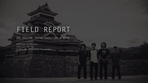 FIELD REPORT - Volcom Japan, Shooting & Demo (Nagano) - SKATEBOARDING PLUS