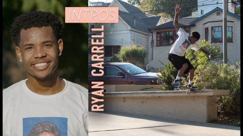 Find Out Why Ryan Carrell Can Pop So High | Intros | The Berrics