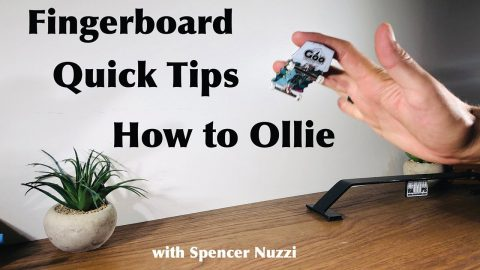 Fingerboard Quick Tip: How to Ollie with Spencer Nuzzi | ihatespencernuzzi