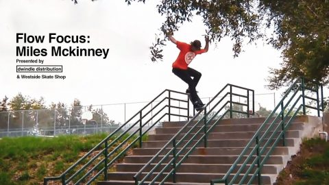 Flow Focus: Miles Mckinney Full Part / Westside Skate Shop | Dwindle Distribution