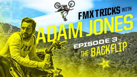 FMX Tricks w Adam Jones // Ep 3 – The Backflip | Rockstar Energy
