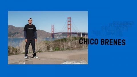 Followed: Chico Brenes | Pocket Skateboard Magazine