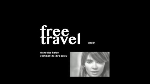 Francoise Hardy - Comment Te Dire Adieu | Free Travel