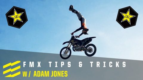 Freestyle Moto Tips and Tricks - w Adam Jones | Ep. 1 | Rockstar Energy