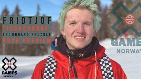 Fridtjof Tischendorf: SNOWBOARD KNUCKLE HUCK PREVIEW | X Games Norway 2020 | X Games