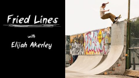 Fried Lines with Elijah Akerley - TadashiFilters