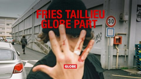 Fries Taillieu | Globe Part | GLOBE