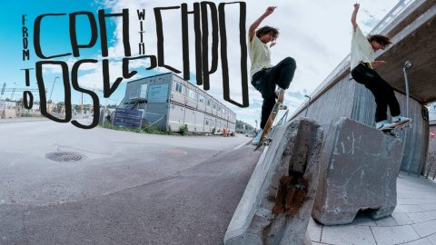 From CHPO to OSLO with CHPO | Pocket Skateboard Magazine
