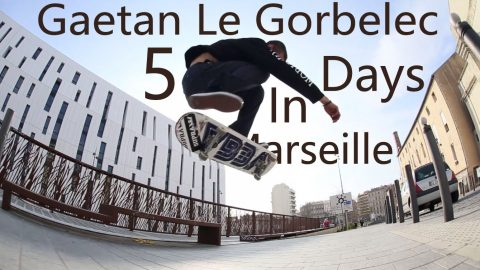 Gaetan le Gorbelec - 5 days in Marseille - LeSiteDuSkateboard Videos
