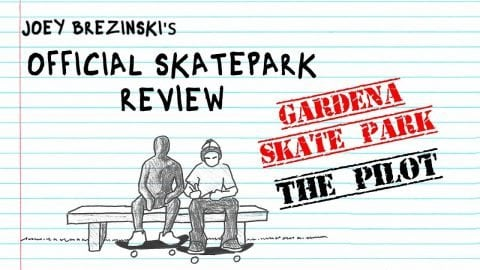 Gardena Skate Park | Official Skatepark Review: The Pilot | Red Bull Skateboarding