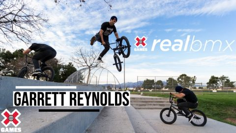 Garrett Reynolds: REAL BMX 2020 | World of X Games | X Games