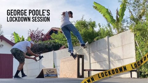 GEORGE POOLE'S LOCKDOWN SESSION | cOLLAPSe skateboards