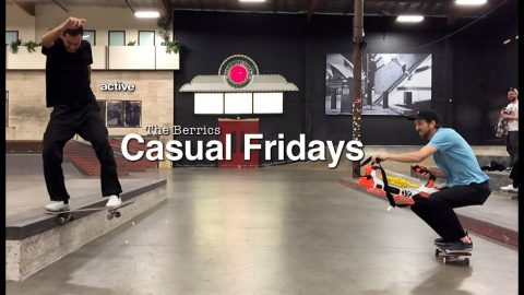 Get A Tour Of The Berrics in 'Casual Fridays' Episode 13 | The Berrics