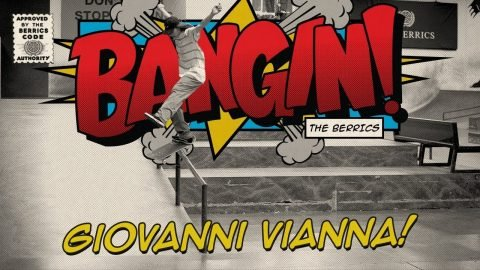 Giovanni Vianna - Bangin! - The Berrics