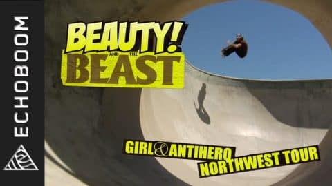Girl & Antihero: Beauty and the Beast - Eric Koston, Sean Malto, Alex Olson [HD] - EchoBoom Sports by The Orchard