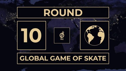 GLOBAL GAME OF SKATE ROUND 10 | Global Game of Skate