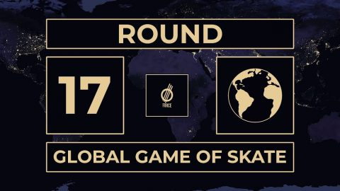 GLOBAL GAME OF SKATE  | ROUND 17 | Global Game of Skate