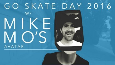 Go Skateboarding Day 2016 with Mike Mo Capaldi's Avatar - ericbork