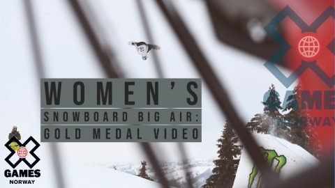 GOLD MEDAL VIDEO: Women's Snowboard Big Air | X Games Norway 2020 | X Games