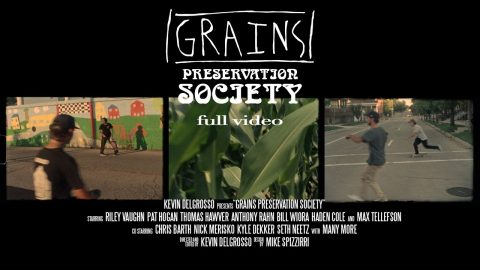 GRAINS 2 Preservation Society (Full Video) | kevin delgrosso