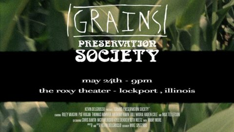 GRAINS Preservation Society Premiere TEASER | kevin delgrosso