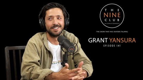 Grant Yansura | The Nine Club With Chris Roberts - Episode 141 | The Nine Club