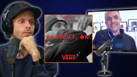 """Greg Hunt Talks About The Making Of The Vans Video """"Aliright, OK"""" 
