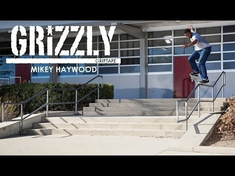 Grizzly Griptape - Mikey Haywood - Grizzly Griptape