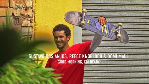 Gustavo dos Anjos, Reece Knobloch & Domi Maul in Titus Skateboards: GOOD MORNING, I'M READY | Titus