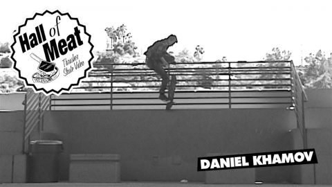 Hall of Meat: Daniel Khamov - ThrasherMagazine