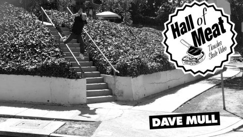 Hall Of Meat: Dave Mull | ThrasherMagazine