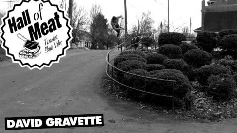Hall Of Meat: David Gravette - ThrasherMagazine