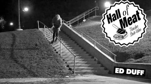 Hall Of Meat: Ed Duff - ThrasherMagazine