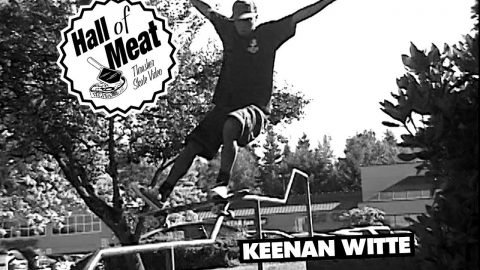 Hall Of Meat: Keenan Witte - ThrasherMagazine